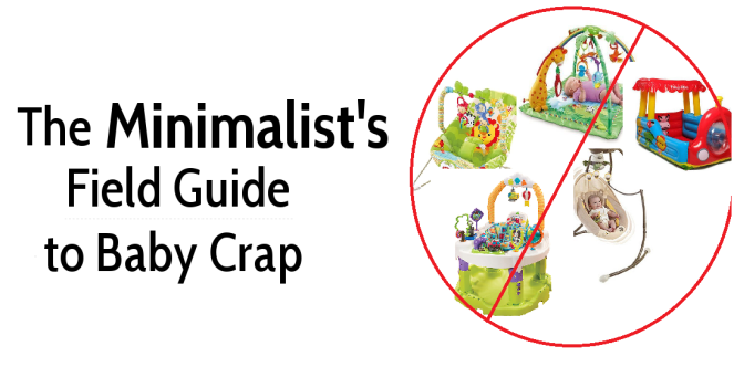 The Minimalist's Field Guide to Baby Crap | Bend it Like Becker