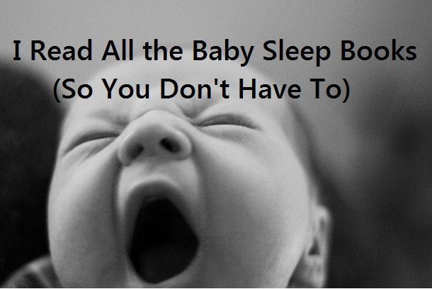 I Read All the Baby Sleep Books So You Don't Have To | Bend it Like Becker